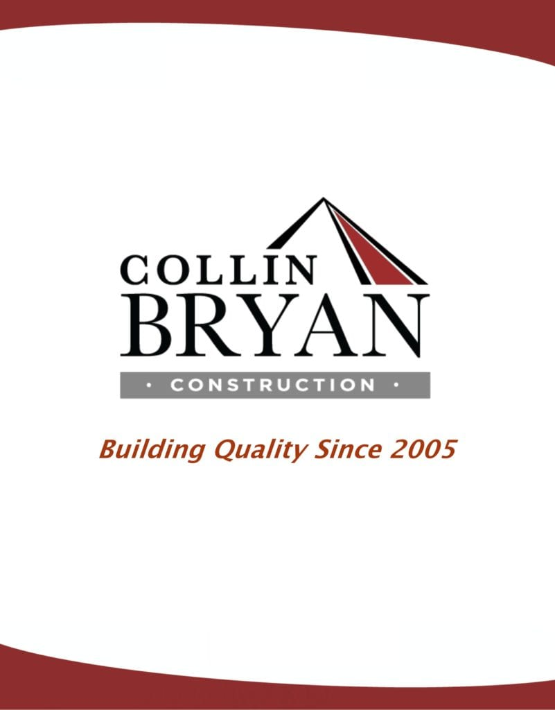 Introduction Collin Bryan Construction